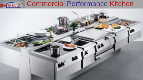 Commercial performance kitchen