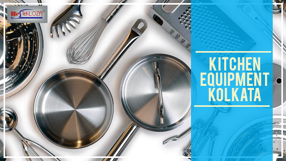 Kitchen equipment Kolkata